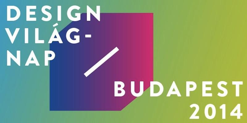 design vilagnapja budapesten